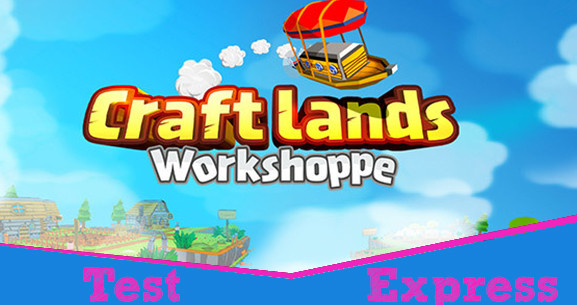 [Test Express][Steam][Early Access] Craftlands Workshoppe