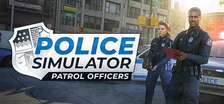 [Preview][Steam] Police Simulator: Patrol Officers