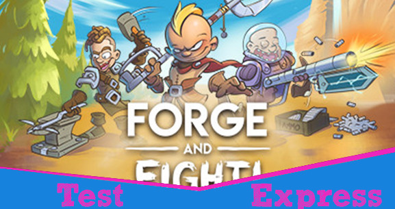 [Test Express][Early Access][Steam] Forge and Fight!