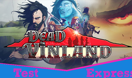 [Test Express][Steam] Dead in Vinland
