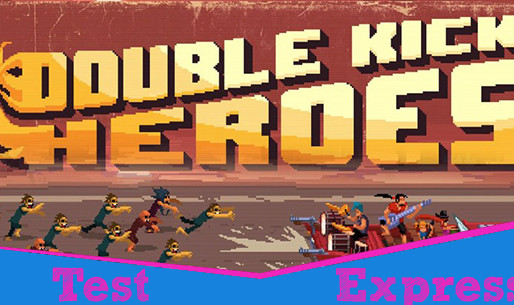[Test Express][Steam] Double Kick Heroes