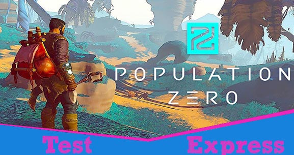 [Test Express][Early Access][Steam] Population Zero