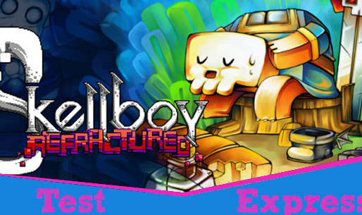 [Test Express][Steam] Skellboy Refractured