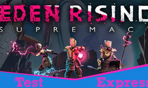 [Test Express][Early Access][Steam] Eden Rising: Supremacy