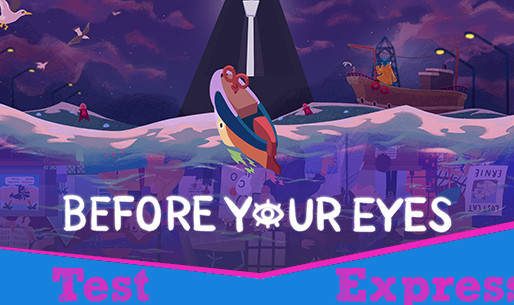 [Test Express][Steam] Before Your Eyes