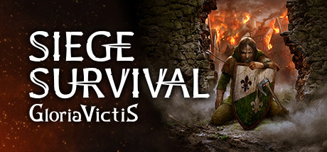 [Preview][Steam] on a tenté de survivre dans Siege Survival: Gloria Victis