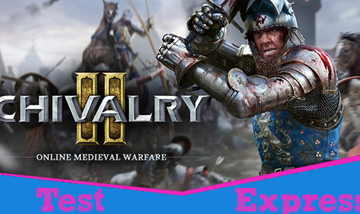 [Test Express][Epic Games Store] Chivalry II