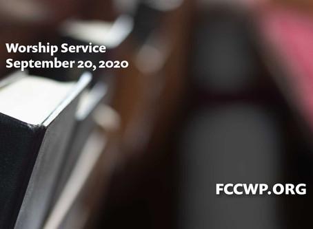 Worship Service: September 20, 2020