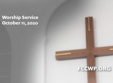Worship Service: Sunday October 11, 2020