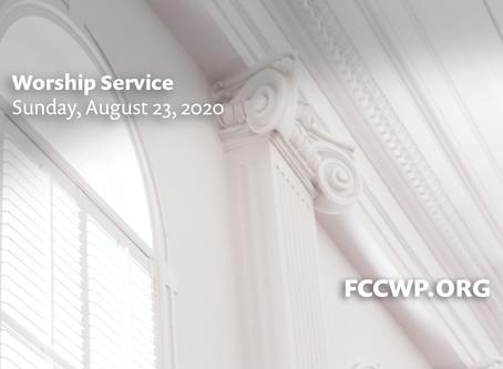 Worship Service -- Sunday, August 23, 2020