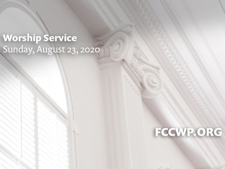 Worship Service -- Sunday, August 23, 2020