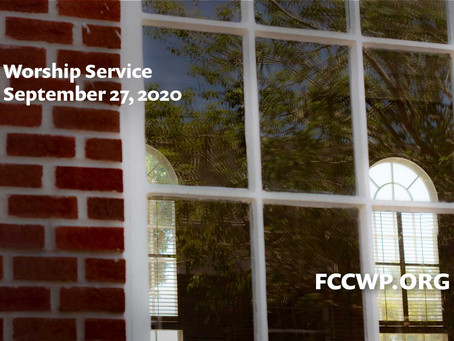 Worship: September 27, 2020
