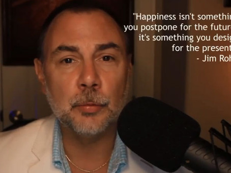The Daily Dose: Jim Rohn on Happiness