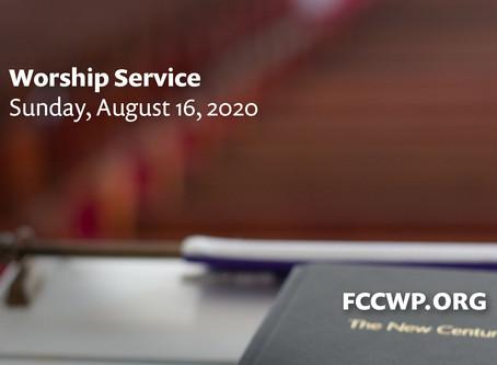 Worship Service: August 16, 2020