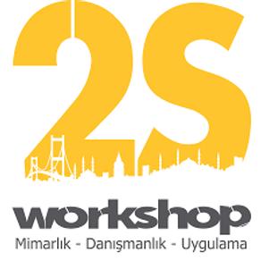 2S WORKSHOP MİMARLIK