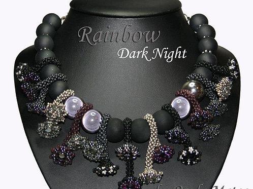 """Rainbow Dark Night""..."