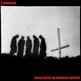 Cabbage_Nihilistic Glamour Shots.jpg