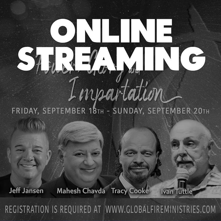 Power, Glory and Impartation ONLINE STREAM ONLY