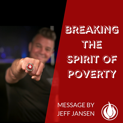 Breaking the Spirit of Poverty