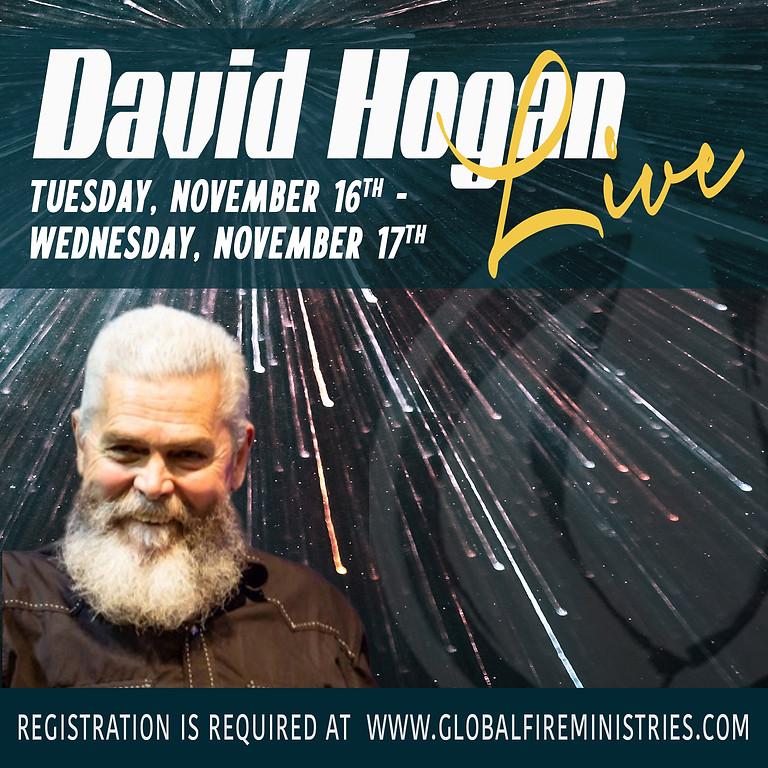 David Hogan Live November 16th & 17th