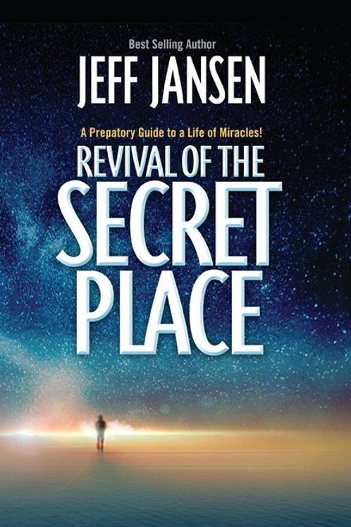 Revival of the Secret Place