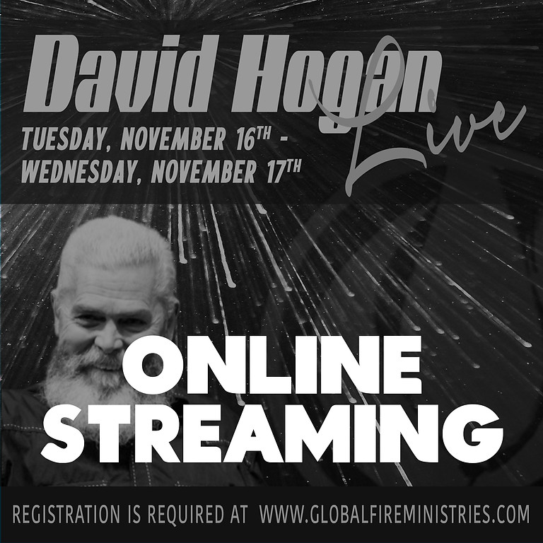 ONLINE viewing - David Hogan Live November 16 & 17