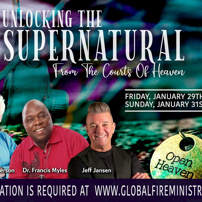 Unlocking the Supernatural from the Courts of Heaven