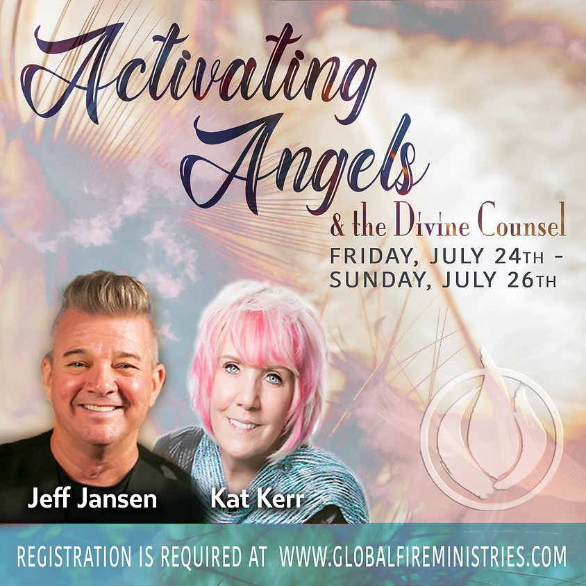 Activating Angels and the Divine Counsel with Jeff Jansen & Kat Kerr