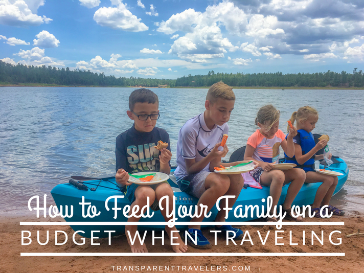 How to Feed Your Family on a Budget When Traveling
