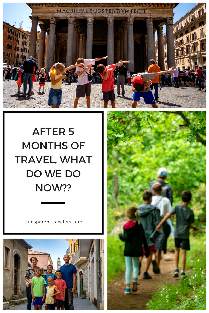 After 5 Months of Full-Time Travel, Do We Call It Quits? with the Transparent Travelers at www.transparenttravelers.com