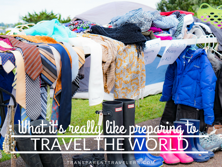 What It's Really Like Preparing to Travel the World