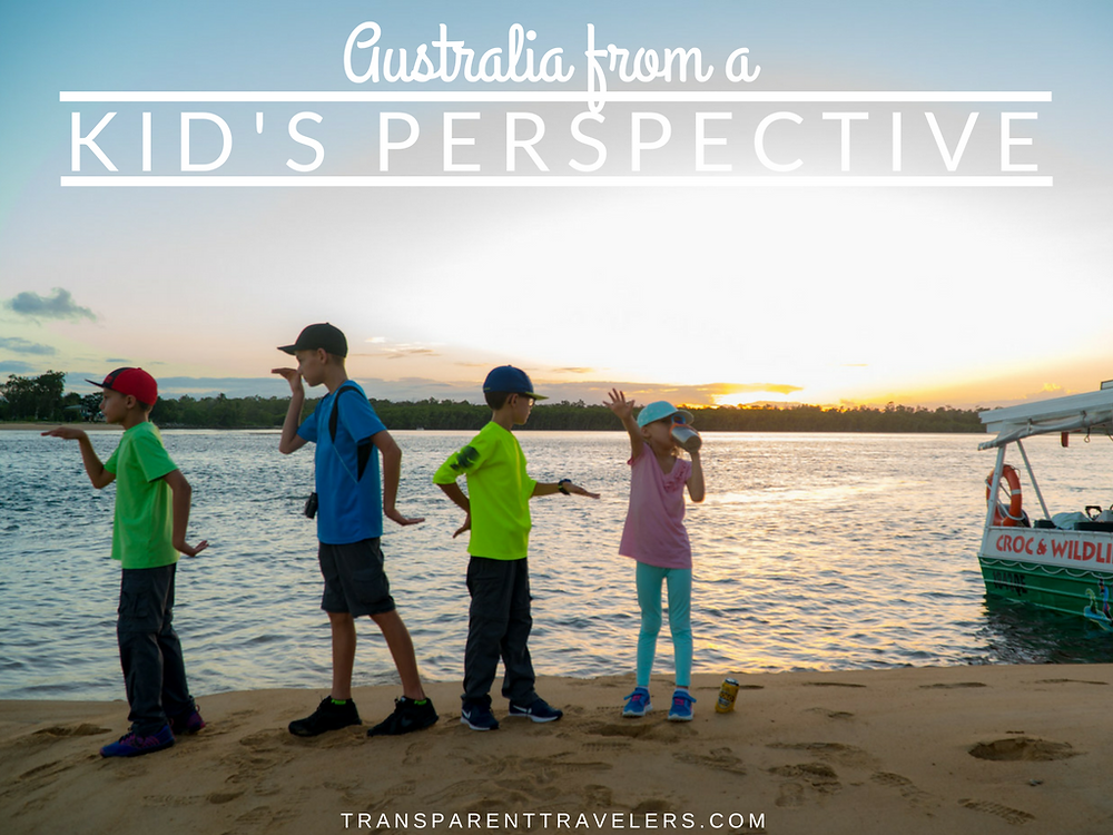 Australia From a Kid's Perspective with the Transparent Travelers at www.transparenttravelers.com