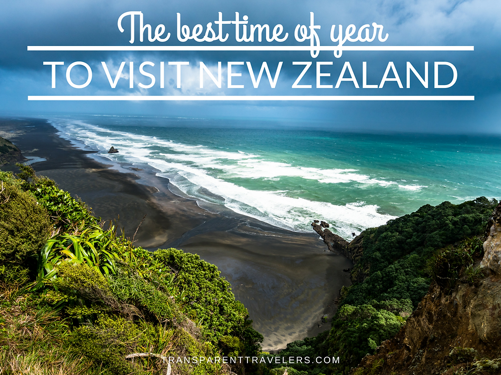 The Best Time of Year to Visit New Zealand with the Transparent Travelers at www.transparenttravelers.com