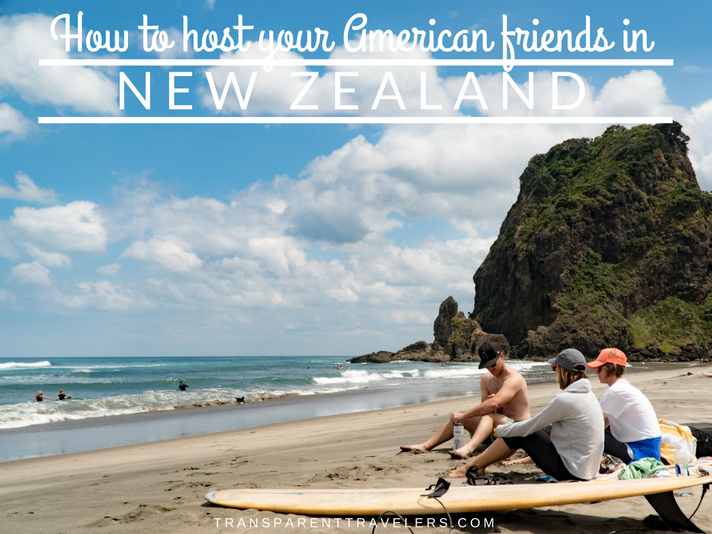 How to Host Your American Friends in New Zealand