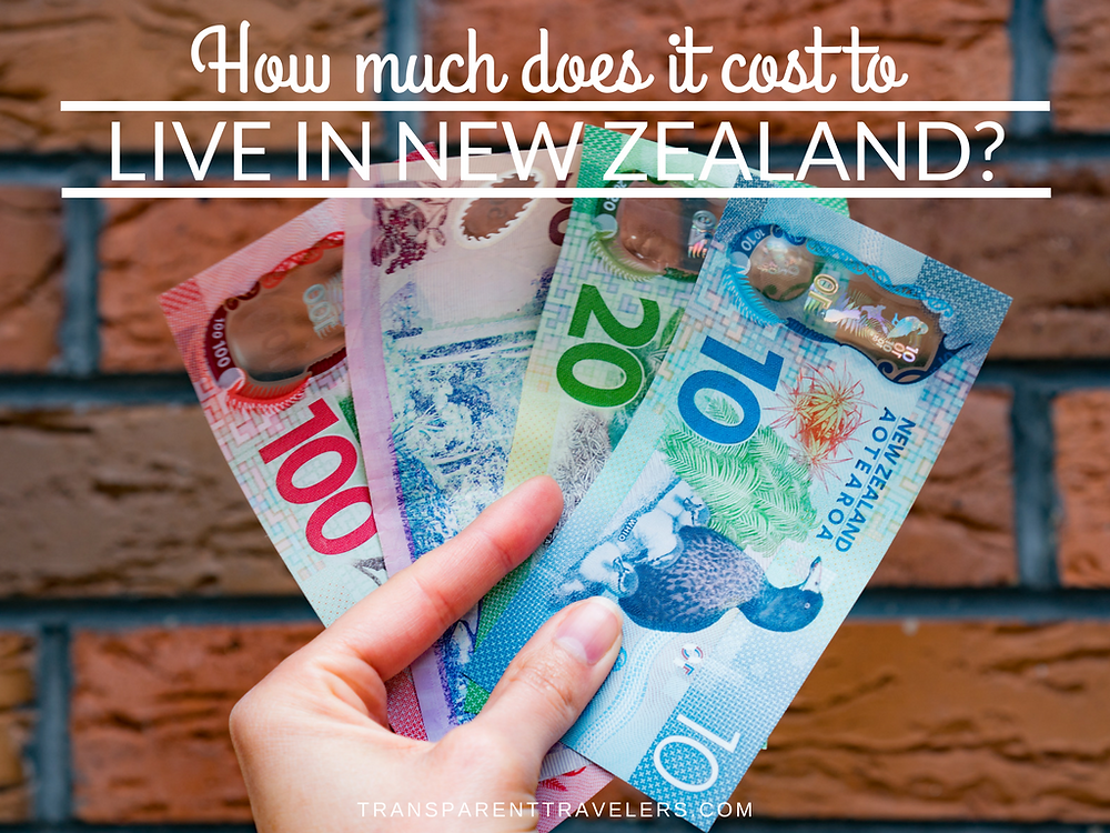 How Much Does it Cost to Live in New Zealand with the Transparent Travelers at www.transparenttravelers.com
