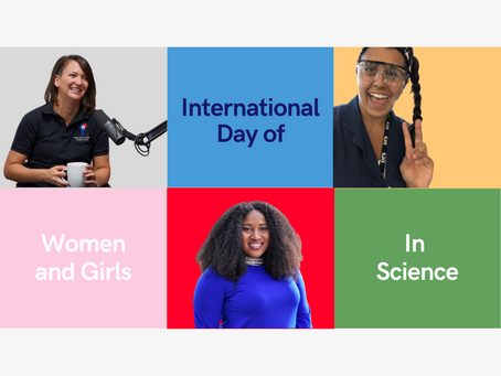 International Day of Women and Girls in SCIENCE!