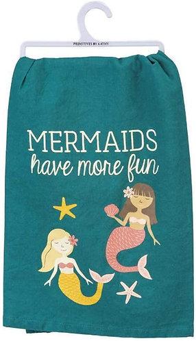 Dish Towel - Mermaids have more fun