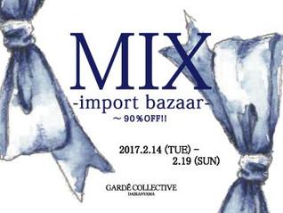 『MIX』-import bazaar-