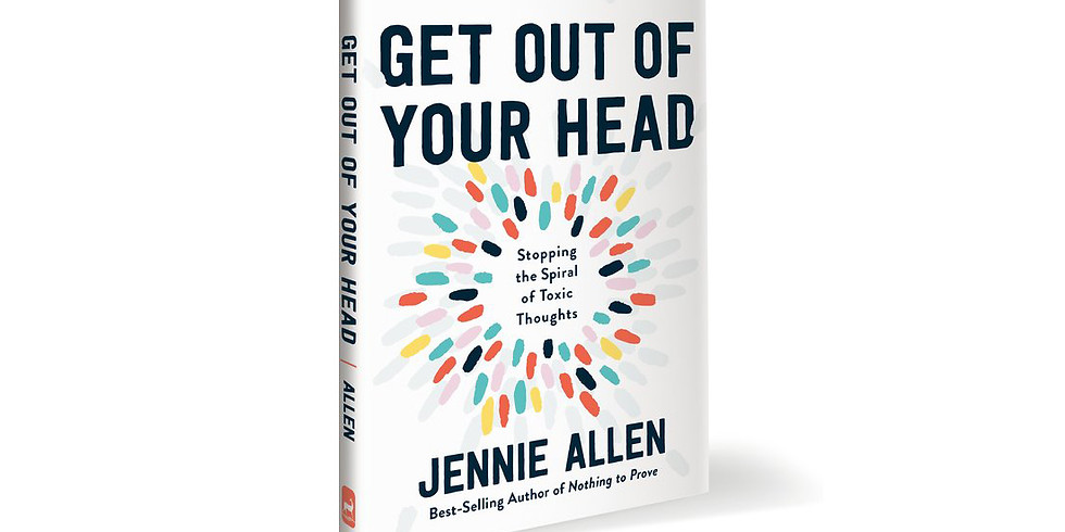 Women's Bible Study: Get Out Of Your Head