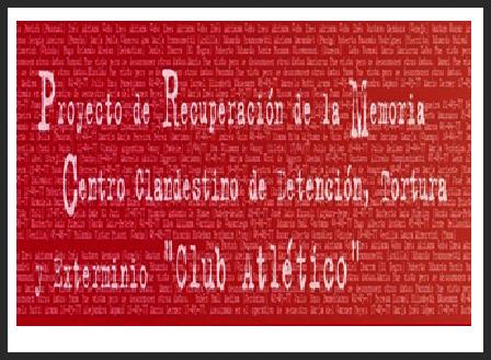 """Espacio de Memoria """"Club Atletico"""""""