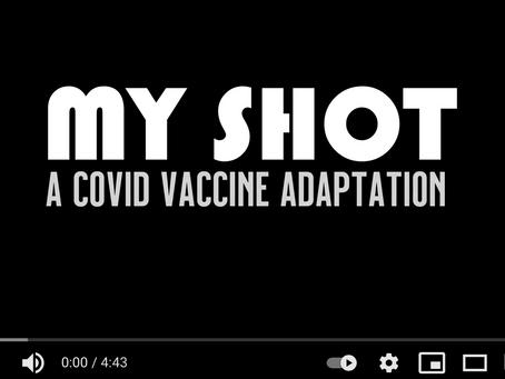 Video: My Shot - A COVID Vaccine Adaptation