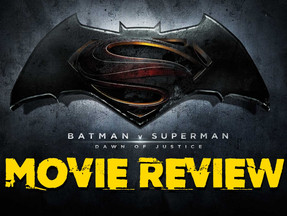 BATMAN V SUPERMAN: DAWN OF JUSTICE (2016) - Movie Review