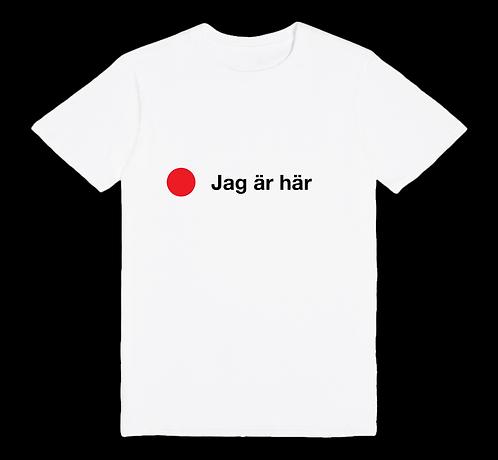 JAG ÄR HÄR t-paita