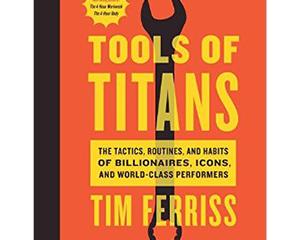 ¡3 herramientas de los Titans para empezar a transformar tu vida!