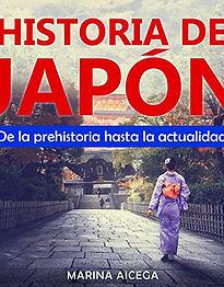 Historia de Japón- De la prehistoria hasta la actualidad, narrator Juliana Velez