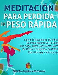 Meditación Para Perdida de Peso Rápida, narrator Juliana Velez