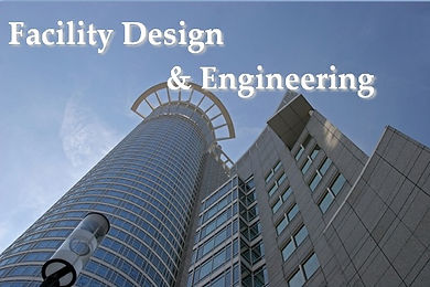 Facility Design and Engineering