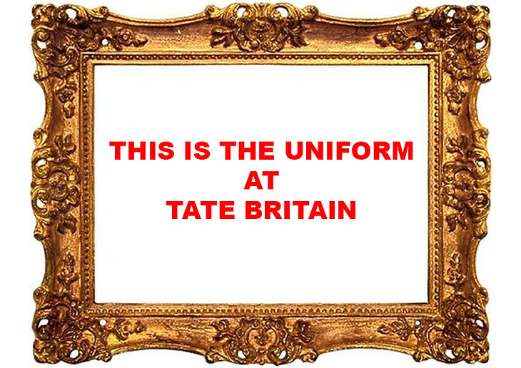 This Is The Uniform At Tate Britain, Late At The Tate