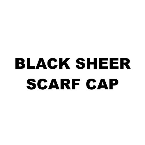 BLACK SHEER SCARF CAP