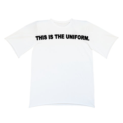 """THIS IS THE UNIFORM"" TEE"